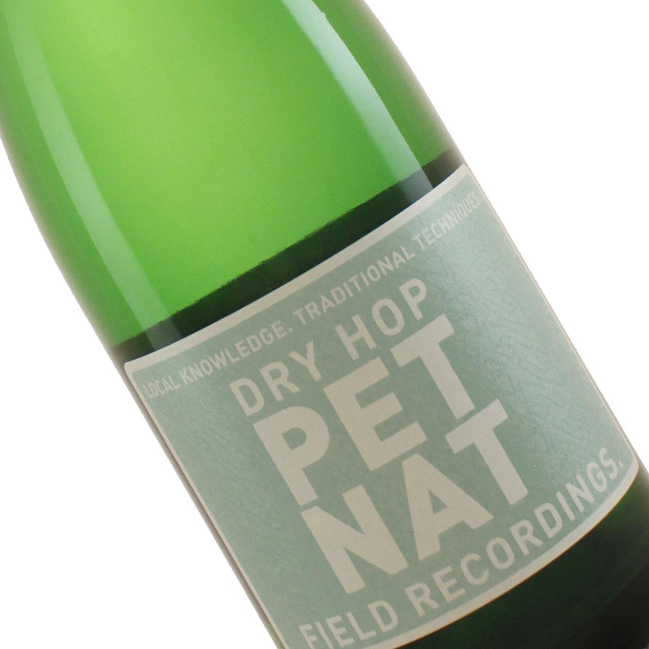 "Field Recordings 2019 ""Dry Hop Pet Nat"" Sparkling White Wine Paso Robles"