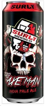 "Surly Brewing ""Axe Man"" IPA 16oz. Minneapolis, MInnesota"