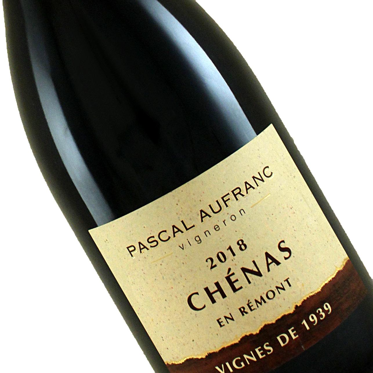 """Pascal Aufranc 2018 Chenas """"Vignes de 1939"""" Beaujolais"""