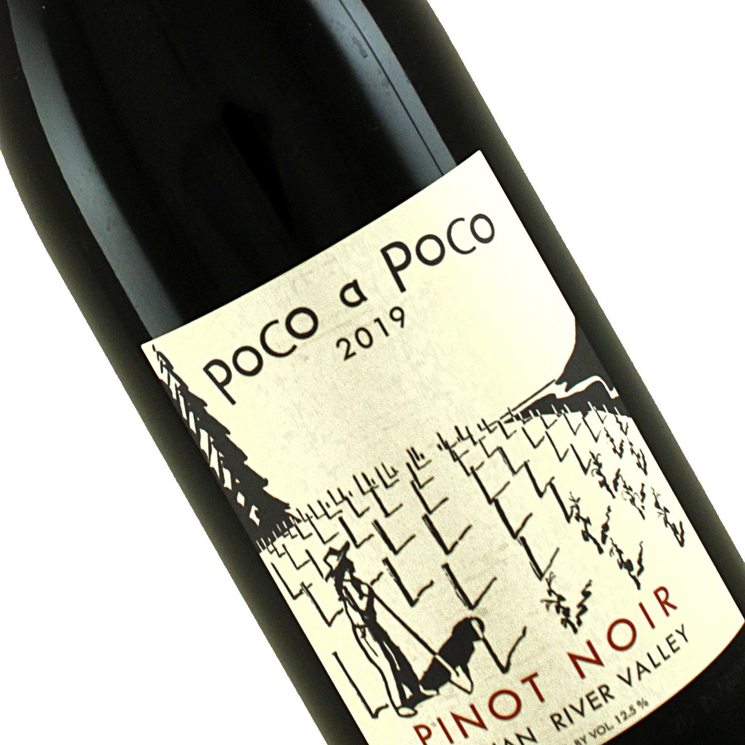 Poco a Poco 2019 Pinot Noir Russian River Valley