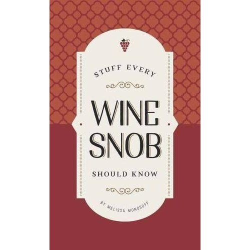 Book - Stuff Every Wine Snob Should Know