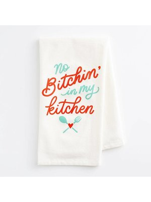 Tea Towel - No Bitchin' in My Kitchen