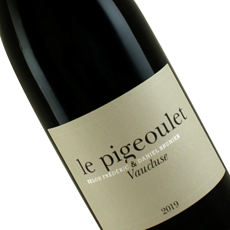 """Frederic & Daniel Brunier 2019 """"Le Pigeoulet """" Vin de Pays de Vaucluse, Provence"""