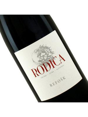 Rodica 2017 Refosk Slovenska Istra, Slovenia