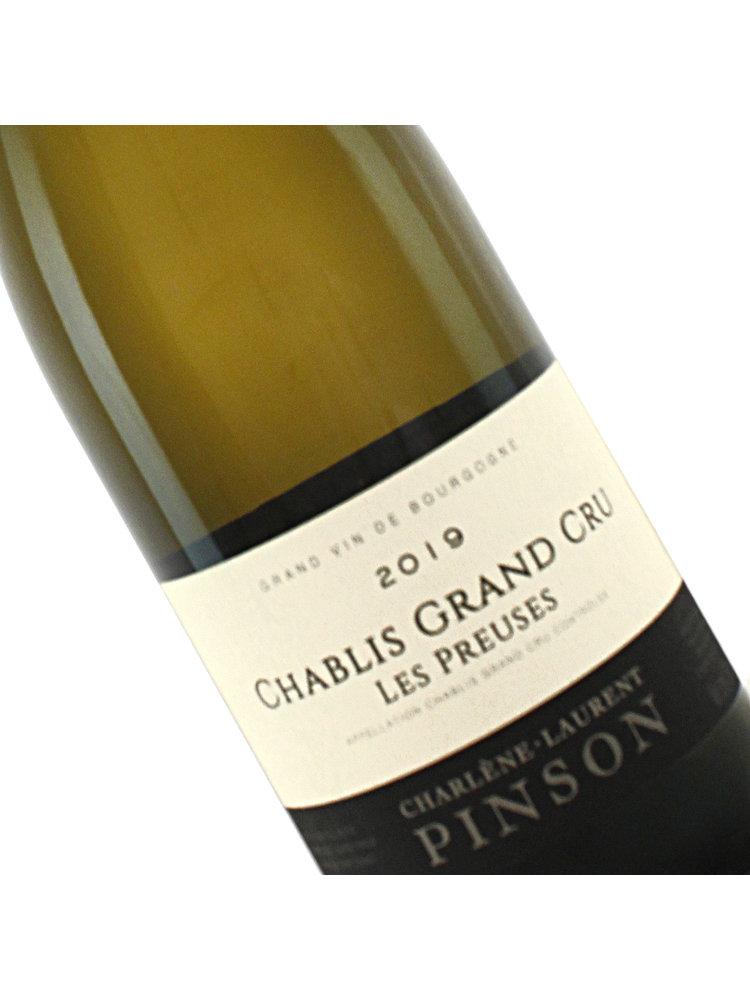 "Charlene-Laurent Pinson 2019 Chablis Grand Cru ""Les Preuses"",   Burgundy,  France"