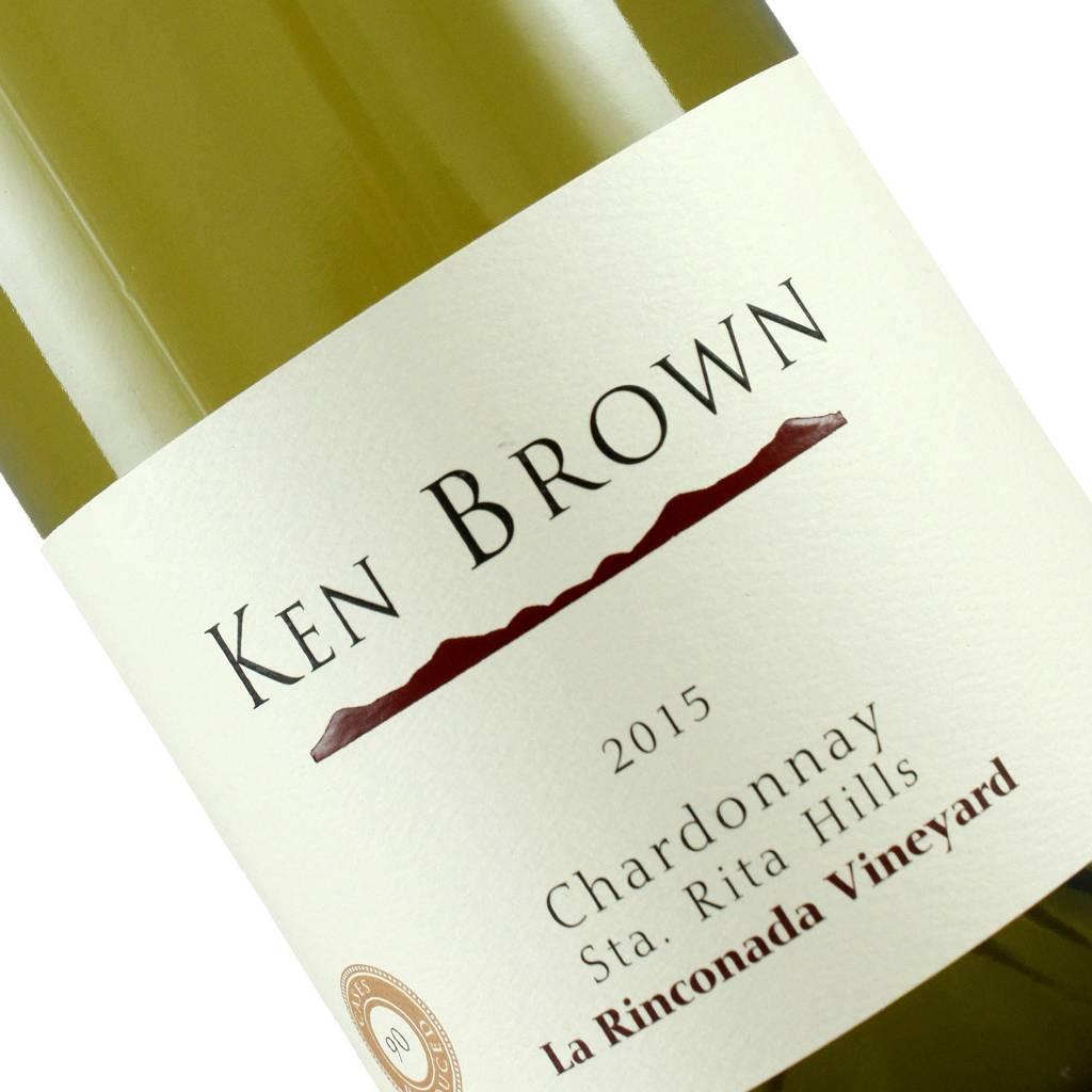 Ken Brown 2015 Chardonnay Sta. Rita Hills La Rinconada Vineyard
