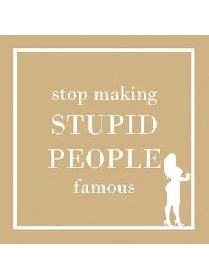Napkin - PPD - Stupid People
