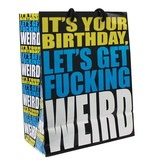 (Gift Bag) It's Your Birthday Let's Get Fucking Weird