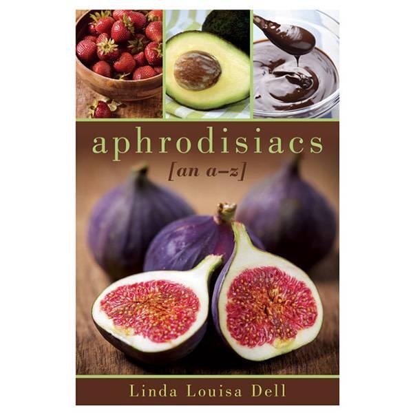 Aphrodisiacs: An A-Z Guide