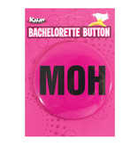 Kalan LP Bachelorette Button: MOH (Maid of Honor)