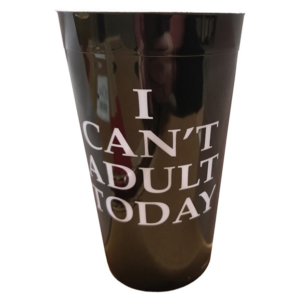 Kalan LP I Can't Adult Today Drinking Cup