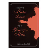 How to Make Love to a Younger Man Book