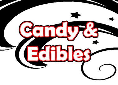 Candy & Edibles