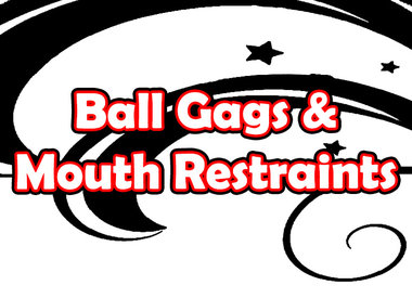 Ball Gags & Mouth Restraints