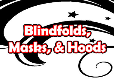 Blindfolds, Masks, & Hoods