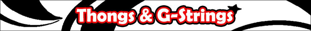 Thongs & G-Strings