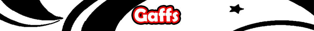 Gaffs