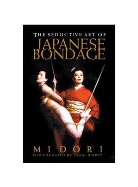 Seductive Art of Japanese Bondage Book by Midori