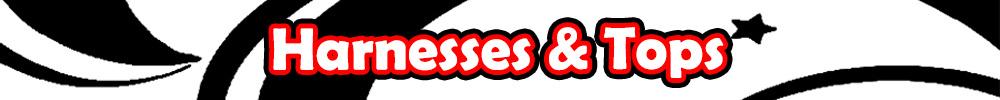 Harnesses & Tops