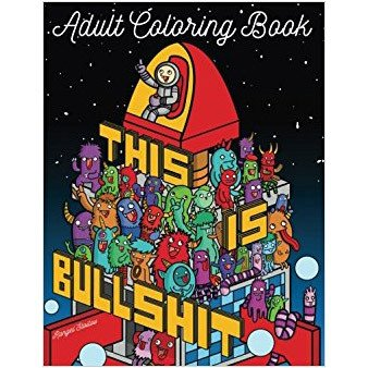 Adult Colouring Book: This Is Bullshit Adult Colouring Book
