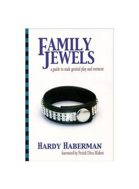 Family Jewels - A Guide to Male Genital Play and Torment