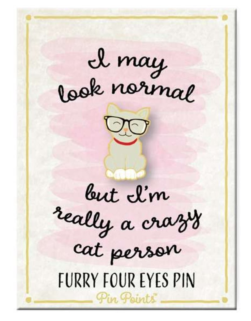 My Word Signs Pin Point-I May Look Normal - CAT w/GLASSES