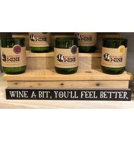 My Word Signs Skinny Sign-Wine A Bit You'll Feel Better
