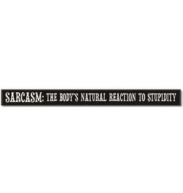 My Word Signs Skinny Sign-Sarcasm, The Body's Natural