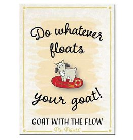 My Word Signs Pin Point-Do Whatever Floats Your Goat - GOAT