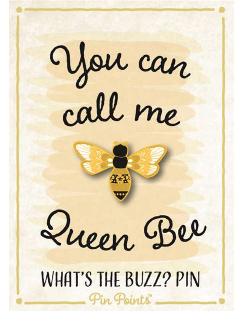 My Word Signs Pin Point-You Can Call Me Queen Bee - BEE