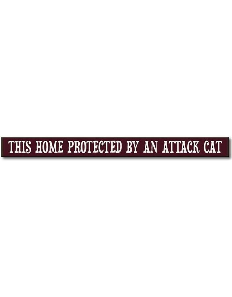 My Word Signs Skinny Sign-Protected by Attack Cat