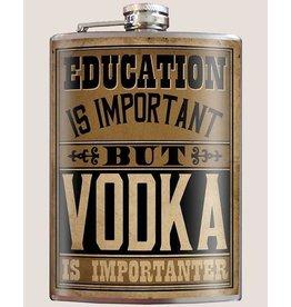 Trixie & Milo Flask-Education is Important but VODKA is Importanter