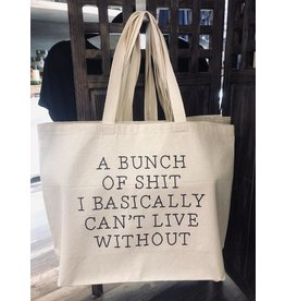 TSF Design Tote - Funny Quote 'Can't Live Without Shit' Canvas Bag