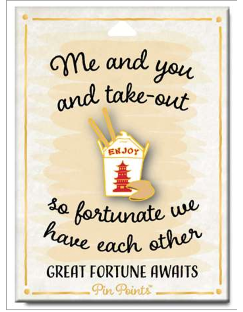 My Word Signs Pin Point-Great Fortune Awaits - TAKE OUT