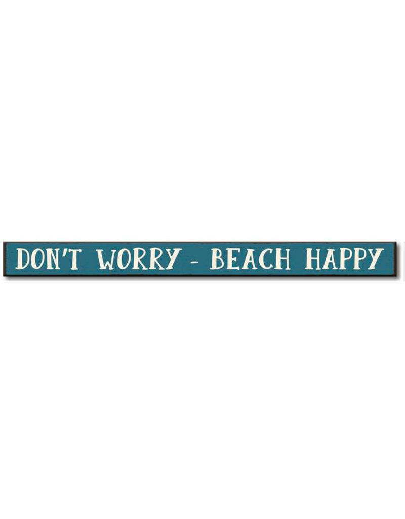 My Word Signs Skinny Sign-Don't Worry, Beach Happy