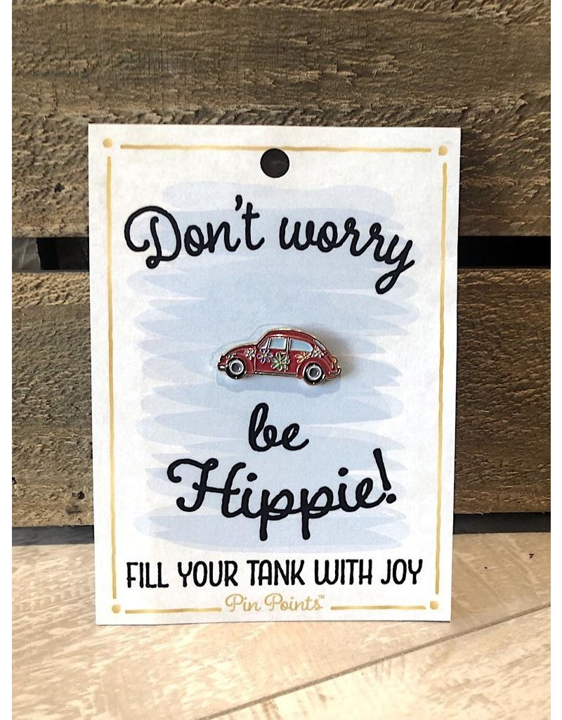 My Word Signs Pin Point-Don't Worry Be Hippie - VW BEETLE