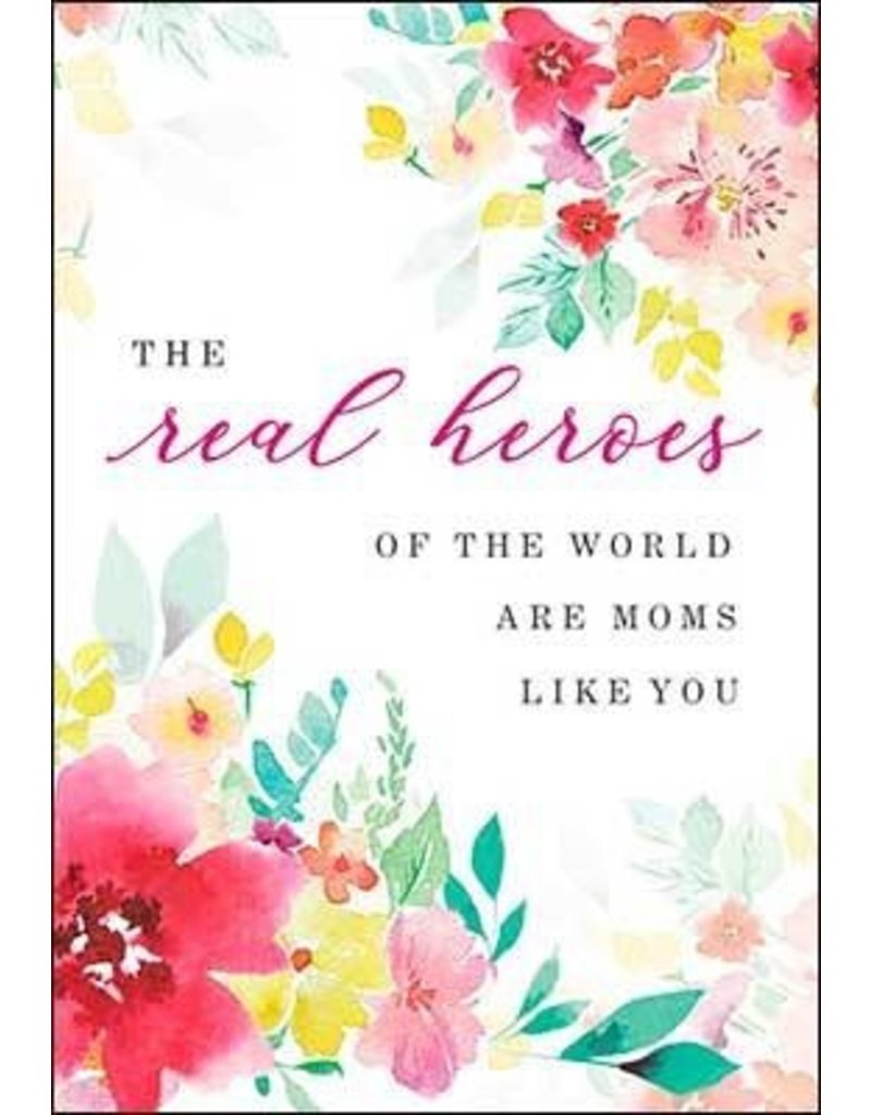Leanin Tree Mothers Day Card: Real Heroes