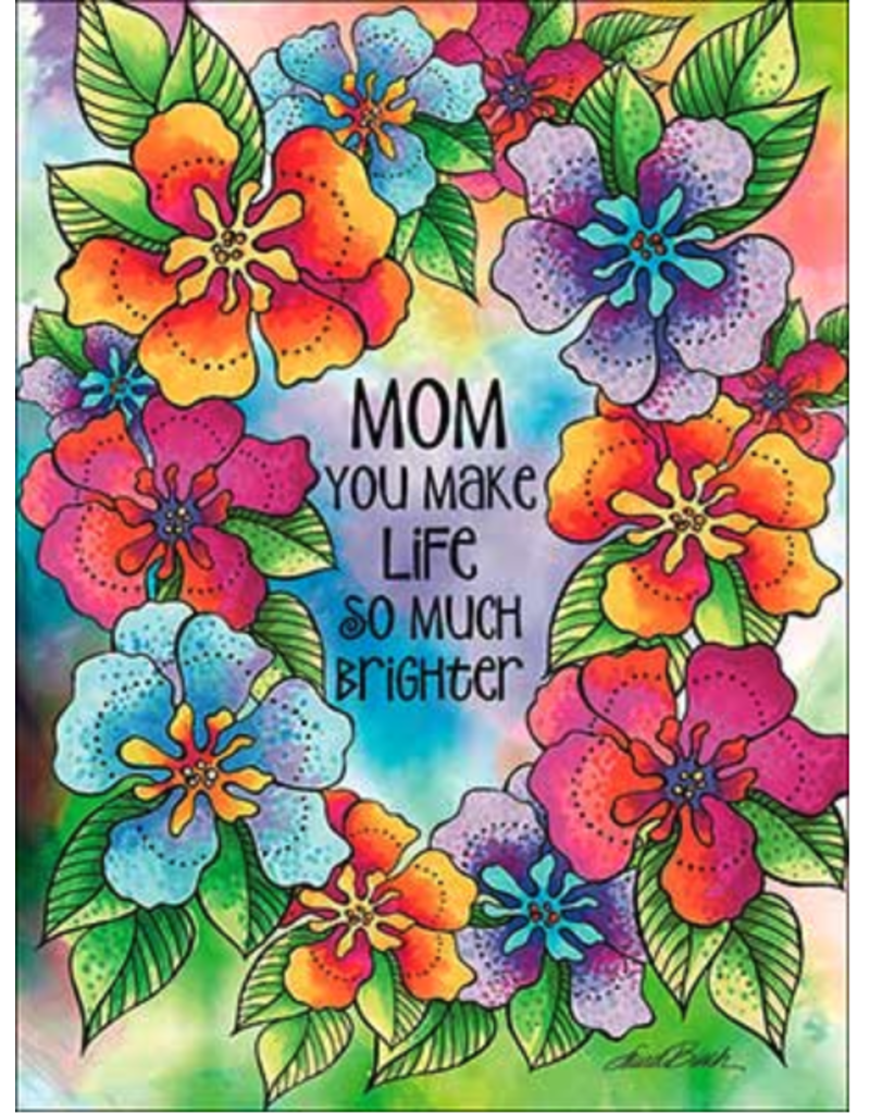 Leanin Tree Mothers Day Card: Mom Make life Brighter