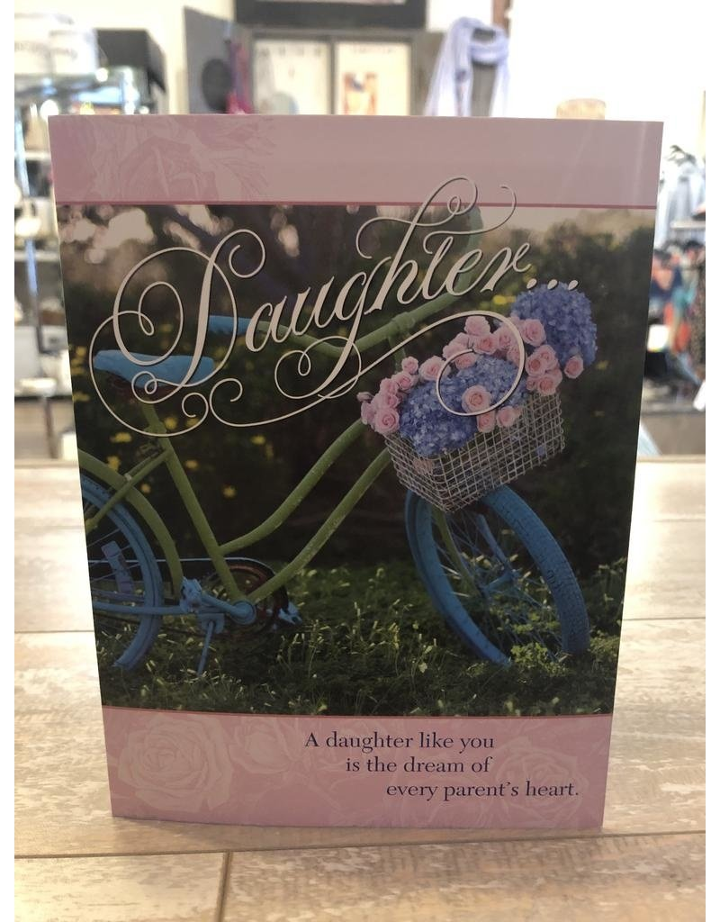 Leanin Tree Birthday Card: A Daughter Is Dream