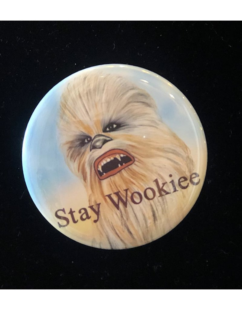 Good Eye Press Pinback Button-Stay Wookiee