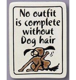 Spooner Creek Ceramic Magnet - 'Dog Hair'