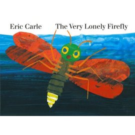 Penguin Random House The Very Lonely Firefly Board Book by Eric Carle