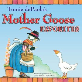 Penguin Random House Mother Goose Favorites by Tomie dePaola's