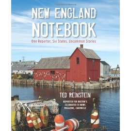 National Book Network New England Notebook: One Reporter, Six States, Uncommon Stories