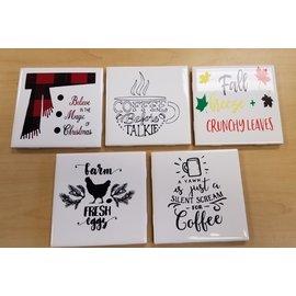 Bumeit Designs Tile Coaster:Various Sayings