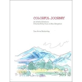 Sue Anne Bottomley Colorful Journey: An Artist's Adventure