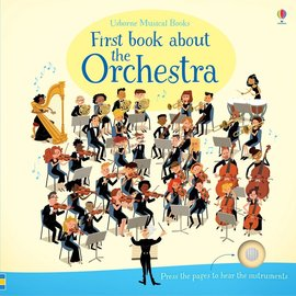 Usborne Usborne First Book About the Orchestra