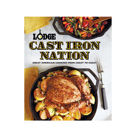 Lodge Cast Iron Lodge Cast Iron Nation Cookbook