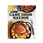 Lodge Cast Iron Lodge Cast Iron Nation Cookbook: Great American Cooking From Coast to Coast