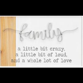 "Hanna's Crazy Loud Love Family Wall Art 18.75""x12""x1"